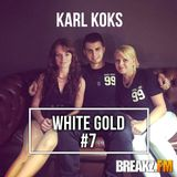 KARL KOKS - WHITE GOLD #7 (Breakz.FM)