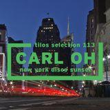 Tilos Selection 113 - CARL OH (New York Disco Sunset)