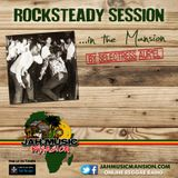 """ROCKSTEADY SESSION"" in The Mansion by Selectress Aur'El [ JahMusicMansion Radio - april 2016]"