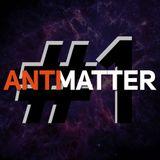 Antimatter #1