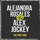 Alejandra Rosales B2B Alex Jockey - The First Chaos