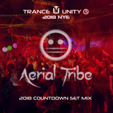 Aerial Tribe - Trance Unity 2018 New Years Eve Countdown Set Mix