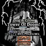 Dog and Crow Radio Show: Halloween from the Tower of Doom: Happy Devils night