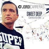 JORDI CARRERAS_Sweet Deep (Camino al Sur Mix)
