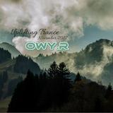 OwyR Uplifting Trance Mix Nov2017