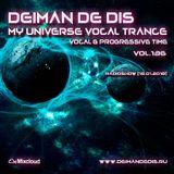 Deiman de Dis - My Universe Vocal Trance vol.136 [19.01.2018]