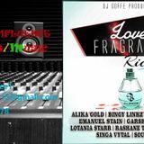 Love Fragrance Riddim Mix - (NOV 2015) DJ Goffe Productionz