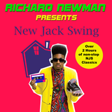 Richard Newman Presents New Jack Swing
