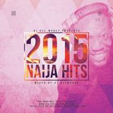 DJ DEE MONEY 2015 NAIJA HITS VOL 2