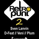 Retro Punt 2 - 08oct2016 - closing set by D-Feat