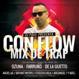 Con Flow Mix de Trap