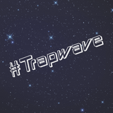 #Trapwave May 2015