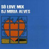Só Love Mix