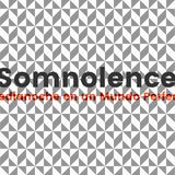 #Medianoche - 909 (04/07/17) Somnolence