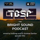 kidDnap and DJ Andrew Danilov - The Bright Sound Podcast 062