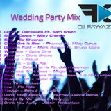 DJ Fayyaz K - Wedding Party Mix