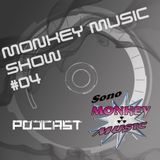 Monkey Music Show #04 | Podcast