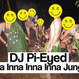 DJ Pi-Eyed - Inna Inna Inna Inna Jungle