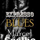 Expresso do Blues Programa 11 - Marcel Coelho