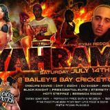 FYAHRAMA JULY 14TH -REDDS FR ONELIFE SOUND BDAY BASH @ BAY CLUB- PREZIDENTIAL ELITE ROUND