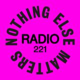 Danny Howard Presents...Nothing Else Matters Radio #221