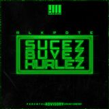 Mixtape Alkpote Sucez,Buvez,Hurlez (Illegal Mixtape)