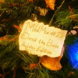 MedMix #11 (Deck the Base-Holiday Edition)