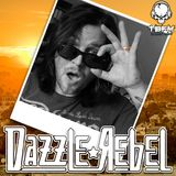 The Dazzle Rebel Show - No. 46 - 09 05 2016 (feat. Rubberneck)