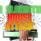 Dj Slomotion House Attack Vol. 7