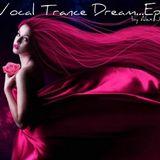 A Vocal Trance Dream...Ep.13
