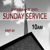 SUNDAY SERVICE 40