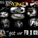 DJ Vicious - Get Your FU_K On