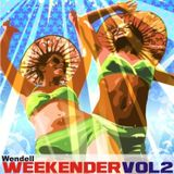 The Weekender Vol.2 by Wendell
