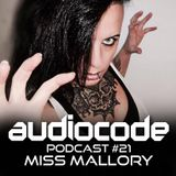 AudioCode Podcast #21: Miss Mallory (GER)