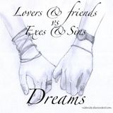 Lovers & Friends vs. Exes & Sins - Dreams