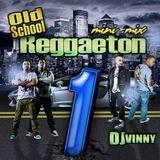 Old School Reggaeton Mini Mix