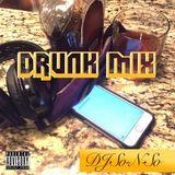 DJ So-N-So - Drunk Mix 2016 (#relationships)