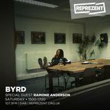 Byrd + Ramone Anderson | 8th July 2017