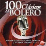 Varios Artistas: 100 Clásicos del Bolero . CD1.875581 2. EMI Music Chile. 2004. Chile