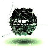 Electronic Stage Podcast (E.S.P) #48
