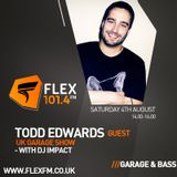 The UK Garage Show with DJ Impact & Special Guest Todd Edwards 04 AUG 2018