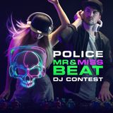MR & MISS BEAT DJ Contest by Police – Shake | MAIN 2018