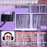 CROSS'GROOVER #14 NEW-MORNING RADIO by DJFOXYBEE