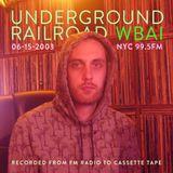 WBAI 99.5fm @ Underground Railroad Radio ~firstappearance~