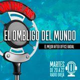 EL OMBLIGO DEL MUNDO - 037 - 21-11-2017 - MARTES DE 20 A 22 WWW.RADIOOREJA.COM