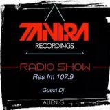 ALIEN G (pt) @ Tanira Recordings Radio Show (guest dj) - (RES FM - 107.9 FM) - april 2019
