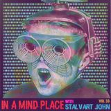 In A Mind Place with Stalvart John Vol 33