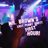 Mr. Brown's New Last Penny Warm Up