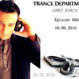 Ahmet Kamcicioglu - Trance Department 086