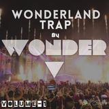 Wonderland Trap by Wonder V (Vol-1)